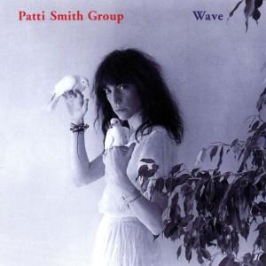 (1979) Patti Smith – Wave
