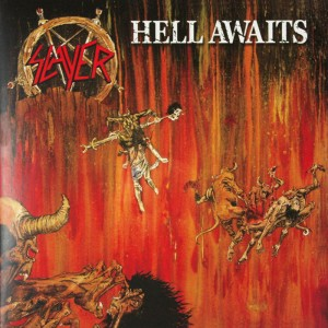(1985) Slayer – Hell Awaits