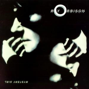 (1989) Roy Orbison – Mystery Girl