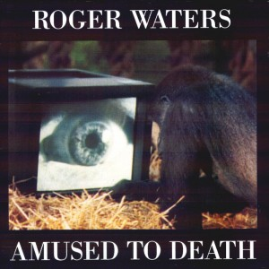 (1992) Roger Waters – Amused To Death