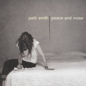 (1997) Patti Smith – Peace and Noise