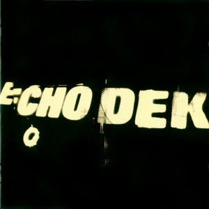 (1997) Primal Scream – Echo Dek