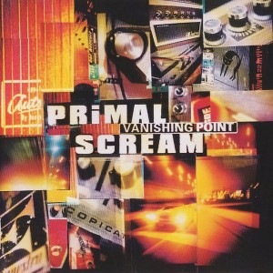 (1997) Primal Scream – Vanishing Point
