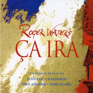 (2005) Roger Waters – Ca Ira