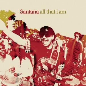 (2005) Santana – All That I Am