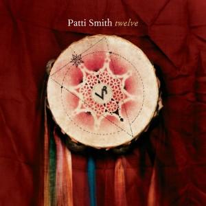 (2007) Patti Smith – Twelve