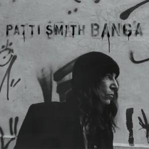 (2012) Patti Smith – Banga