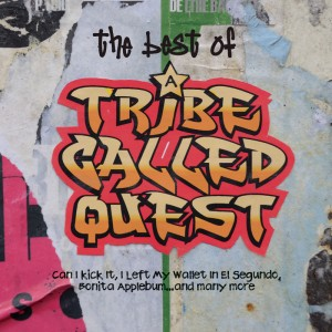 A Tribe Called Quest – The Best Of