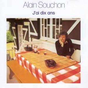 Alain Souchon – j'ai 10 Ans