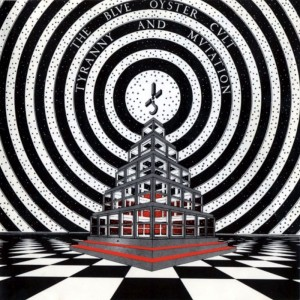 Blue Oyster Cult – Tyranny and mutation