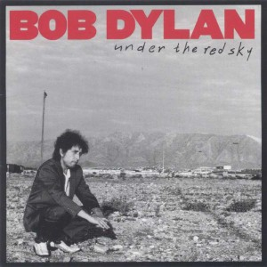 Bob Dylan – Under_the_Red_Sky