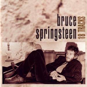 Bruce Springsteen -18 tracks
