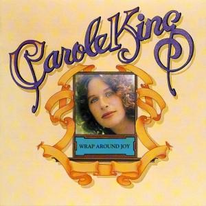 Carole King – Wrap around joy