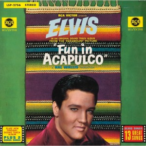 Elvis Presley – Fun in acapulco