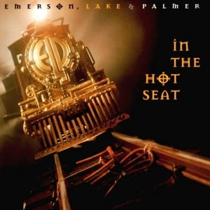 Emerson Lake and Palmer – In the Hot Seat