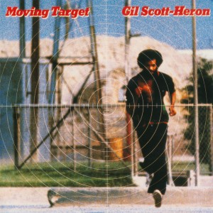 Gil Scott-Heron – Moving Target
