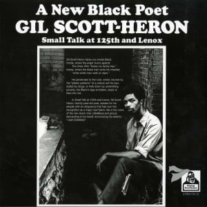 Gil Scott Heron – Small talk at 125th and lenox