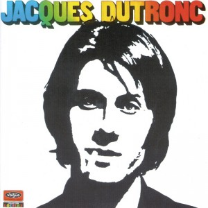 Jacques Dutronc – L'aventurier