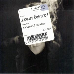 Jacques Dutronc – madame L'existence