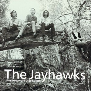 Jayhawks (the) – Tomorrow the Green Glass
