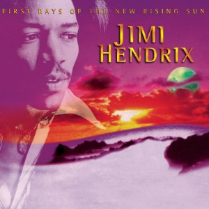 Jimi Hendrix – First rays of the new rising sun