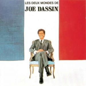 Joe Dassin – Les deux mondes de Joe Dassin