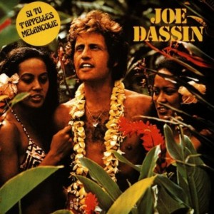 Joe Dassin – Si tu t'appelles Melancolie