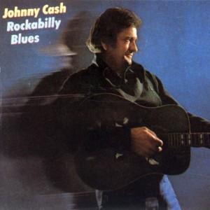 Johnny Cash -Rockabilly Blues