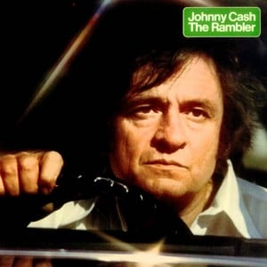 Johnny Cash – The Rambler