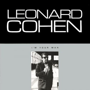 Leonard Cohen – I'm your man