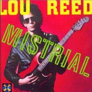 Lou Reed – Mistrial