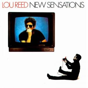 Lou Reed – New Sensation