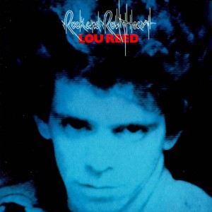 Lou Reed – Rock and rock heart