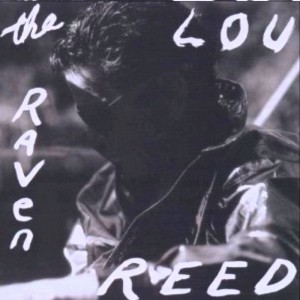 Lou Reed – The Raven
