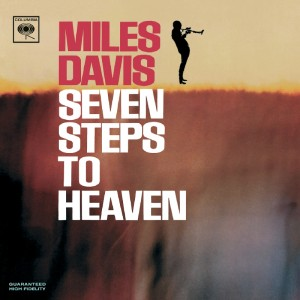 Miles Davis – 7 steps to heaven