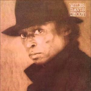 Miles Davis – Decoy