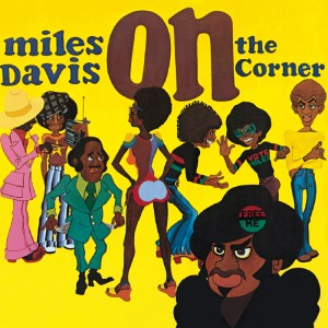 Miles Davis – On the Corner