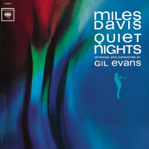 Miles Davis – Quiet nights