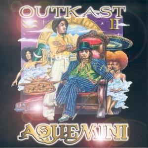OutKast – Aquemini