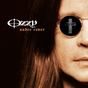Ozzy Osbourne – Under Cover