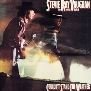 Stevie Ray Vaughan – could'nt stand the weather
