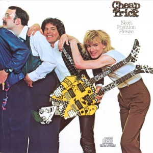 Cheap Trick – Next Position Please