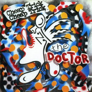 Cheap Trick – The Doctor