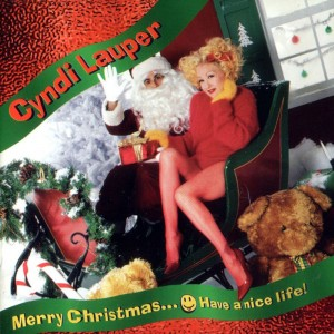Cyndi Lauper – Merry Christmas…Have A Nice Life