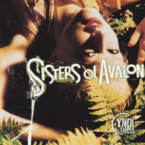 Cyndi Lauper – Sisters Of Avalon