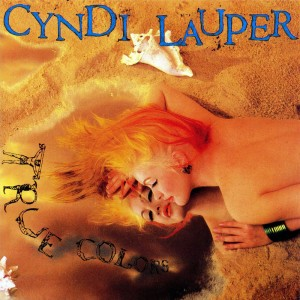 Cyndi Lauper – True Colors