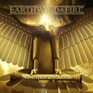 Earth, Wind & Fire – Now, Then & Forever
