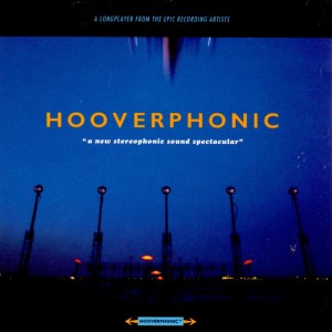 Hooverphonic – A New Stereophonic Sound Spectacular