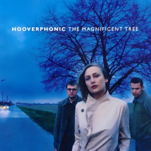 Hooverphonic – The Magnificient Tree