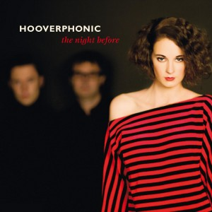 Hooverphonic – The Night Before